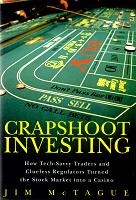 CRAPSHOOT INVESTING